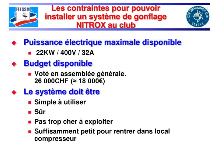 Les contraintes pour pouvoir installer un système de gonflage NITROX au club