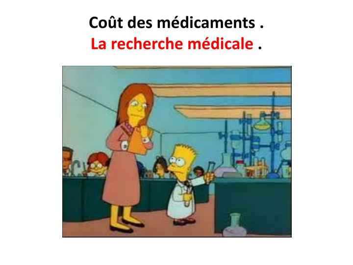Coût des médicaments .