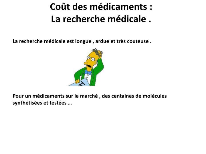 Coût des médicaments :