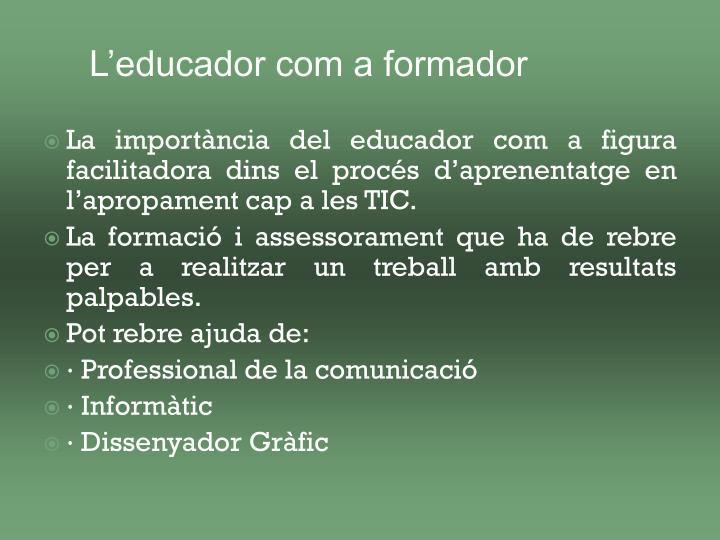 L'educador com a formador