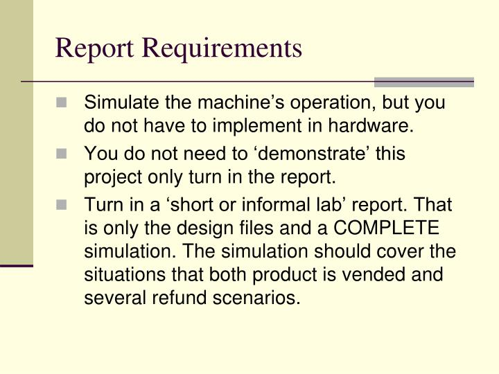 Report Requirements