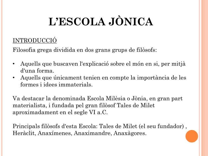L'ESCOLA JÒNICA