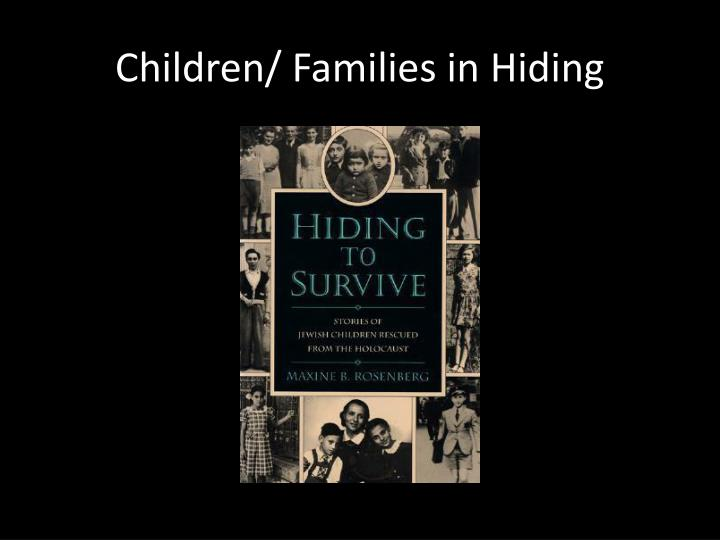 Children/ Families in Hiding