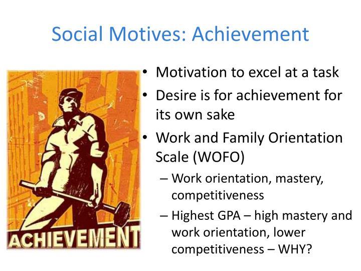 Social Motives: Achievement