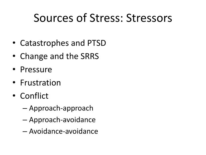 Sources of Stress: Stressors