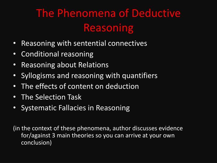 The Phenomena of Deductive Reasoning