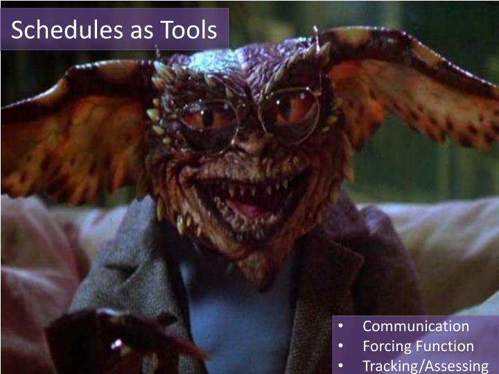 Schedules as Tools