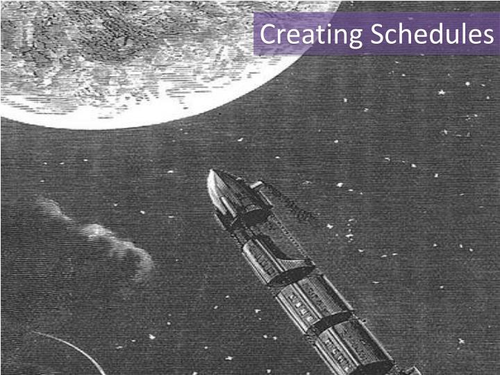 Creating Schedules