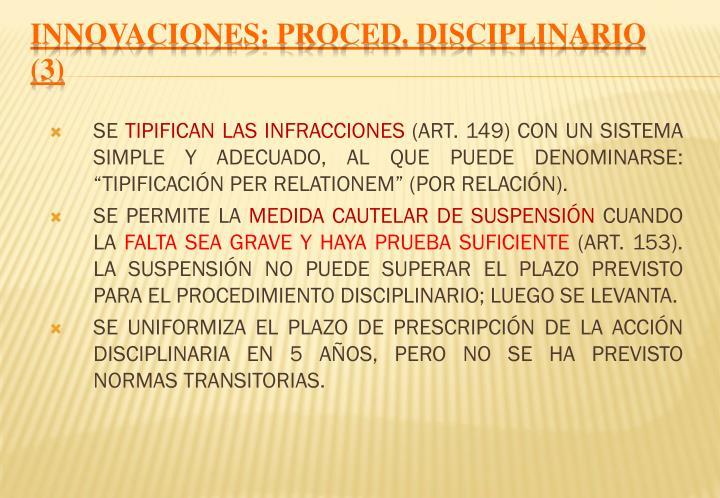 INNOVACIONES: PROCED. DISCIPLINARIO (3)