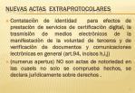 nuevas actas extraprotocolares