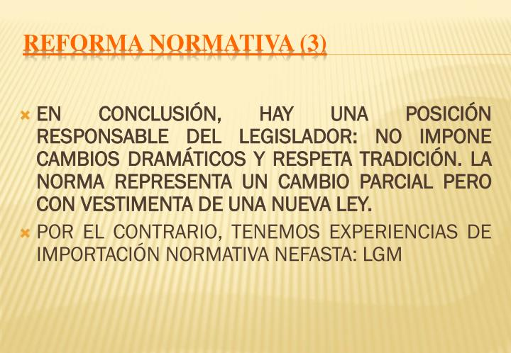 REFORMA NORMATIVA (3)