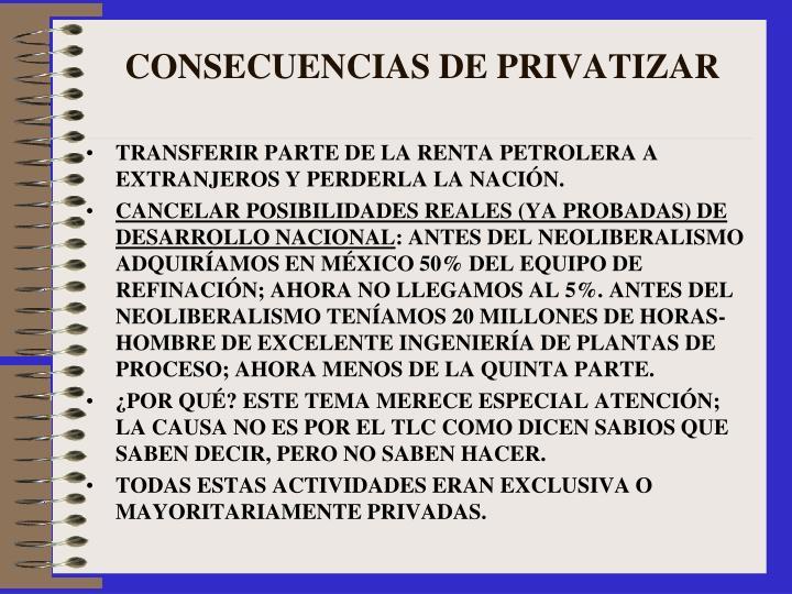 CONSECUENCIAS DE PRIVATIZAR