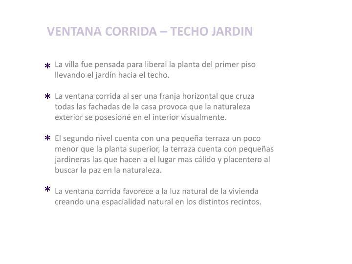 VENTANA CORRIDA – TECHO JARDIN