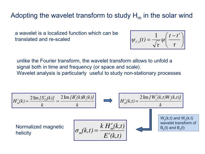 Adopting the wavelet transform to study H