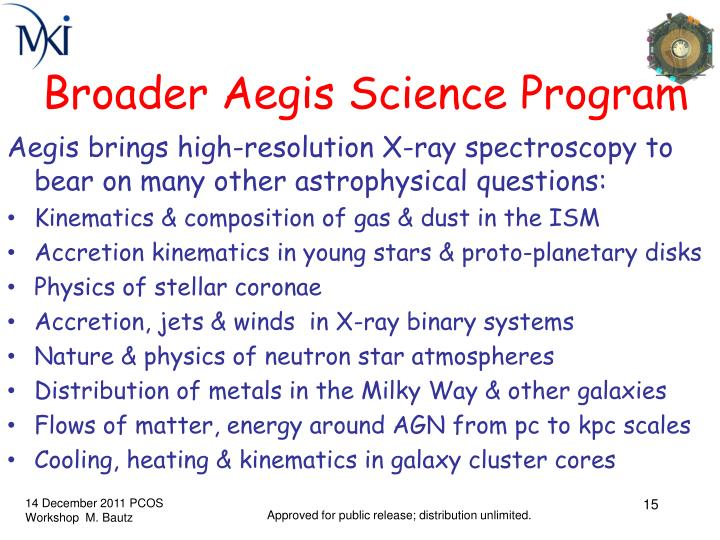 Broader Aegis Science Program