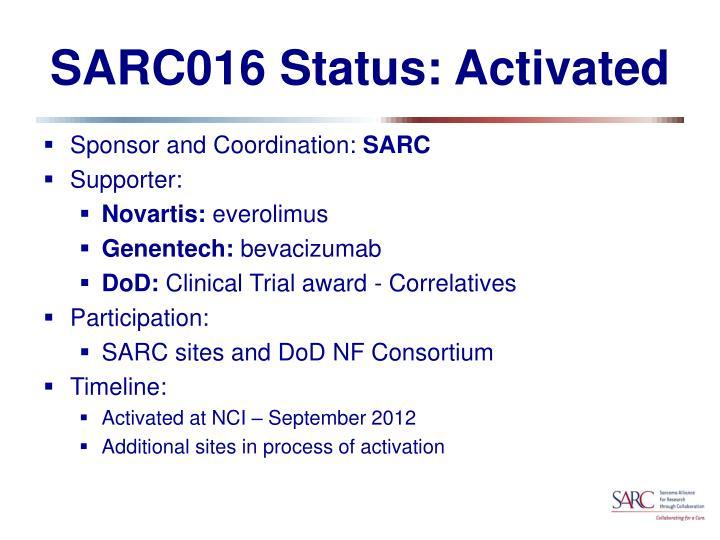 SARC016 Status: Activated