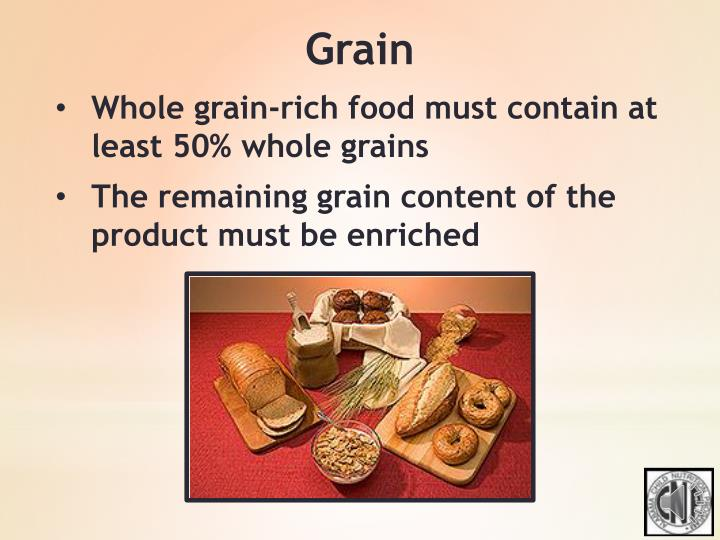 Whole grain-rich food