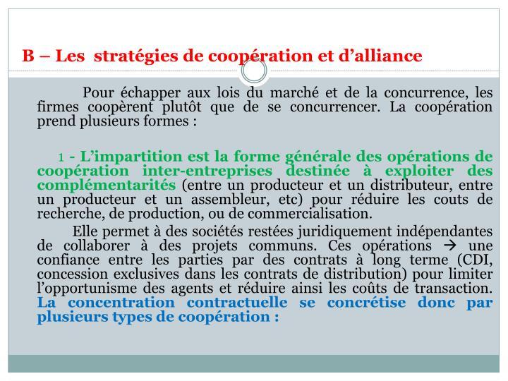 B – Les  stratégies de coopération et d'alliance