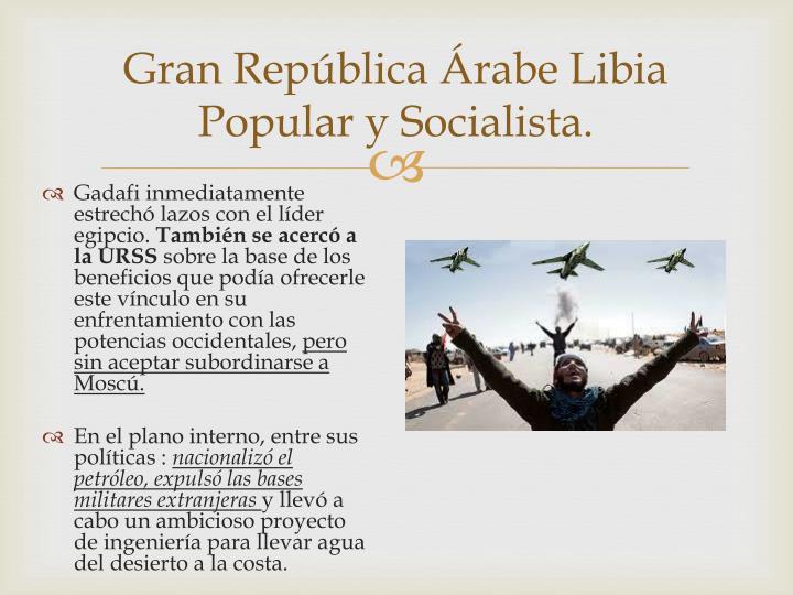 Gran República Árabe Libia Popular y Socialista.