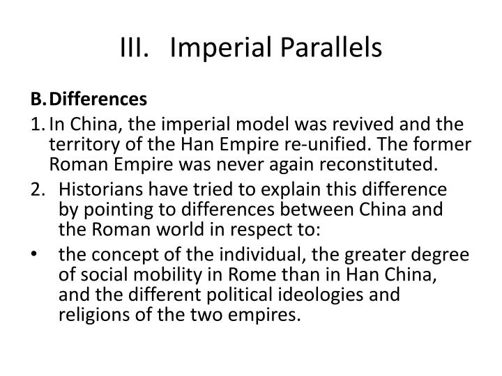 III.	Imperial Parallels