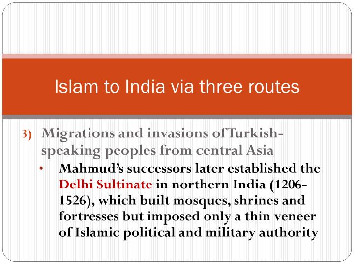 Islam to India via three routes