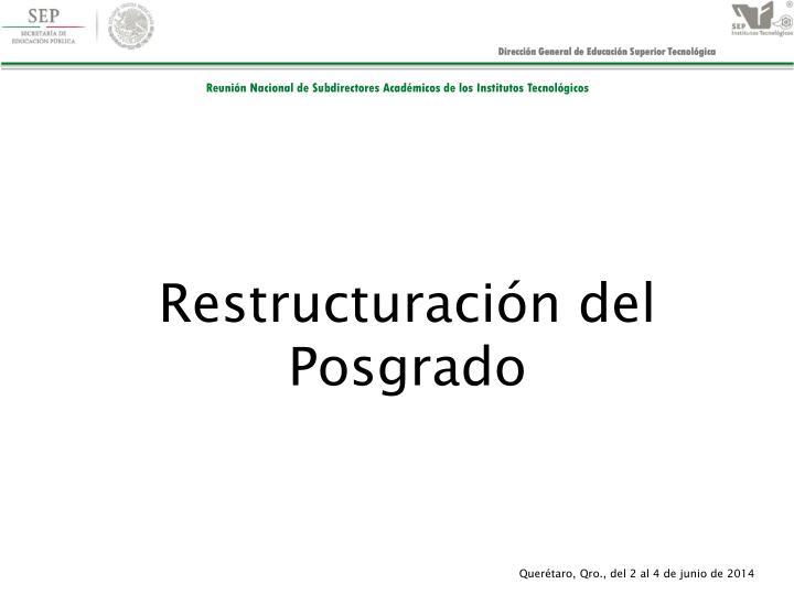 Restructuración del Posgrado