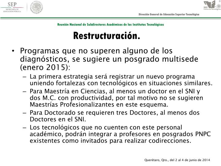 Restructuración.