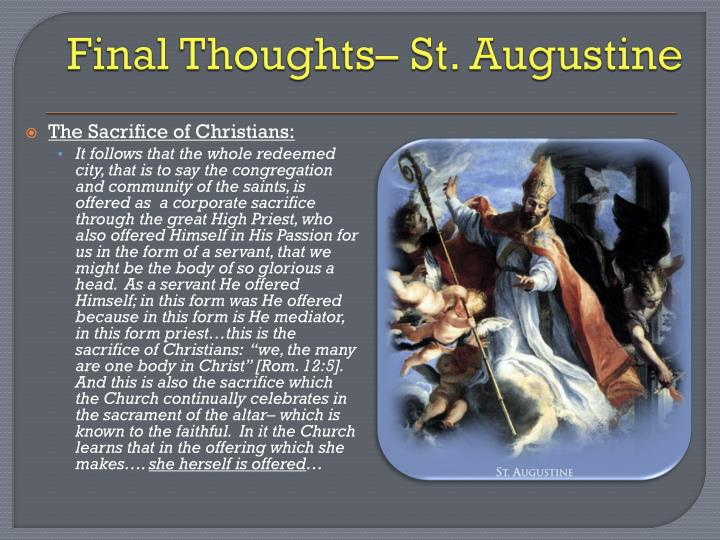 Final Thoughts– St. Augustine