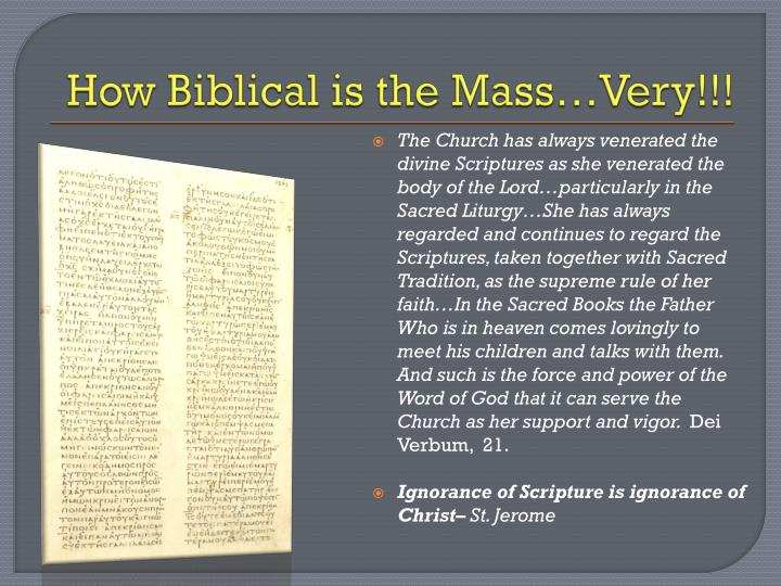 How Biblical is the Mass…Very!!!