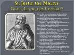 st justin the martyr does this sound familiar