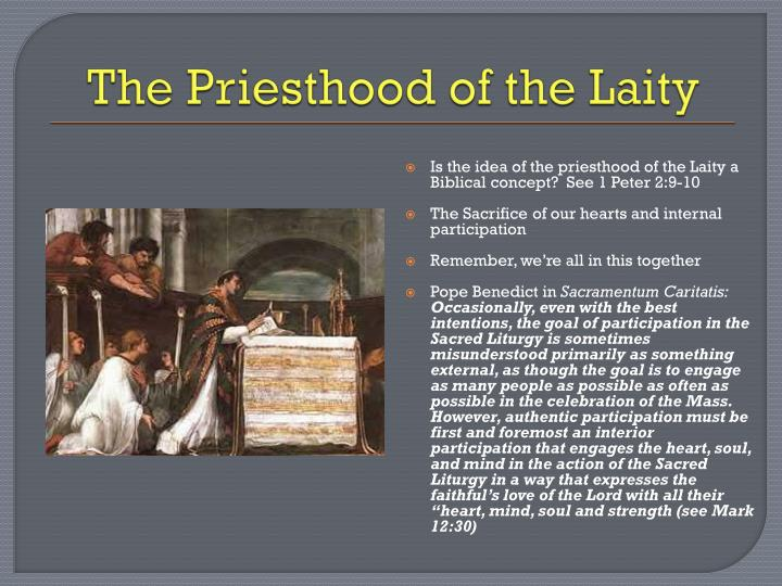 The Priesthood of the Laity