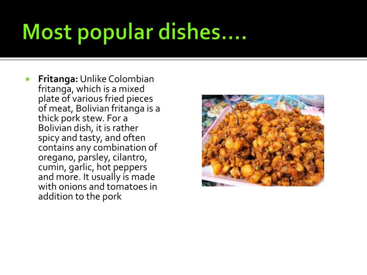 Most popular dishes….