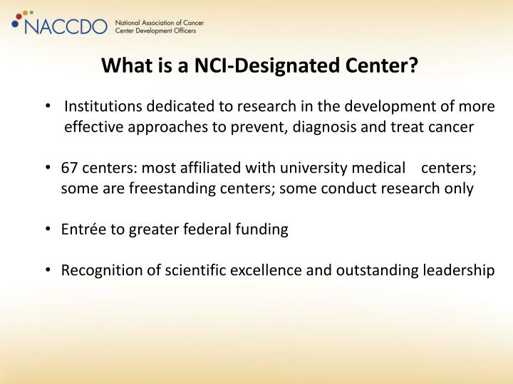 What is a NCI-Designated Center?