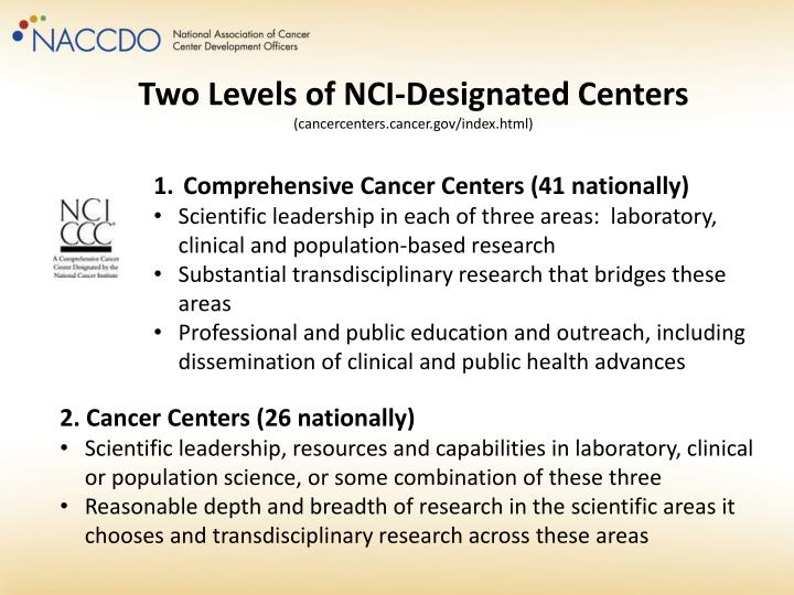 Two Levels of NCI-Designated Centers