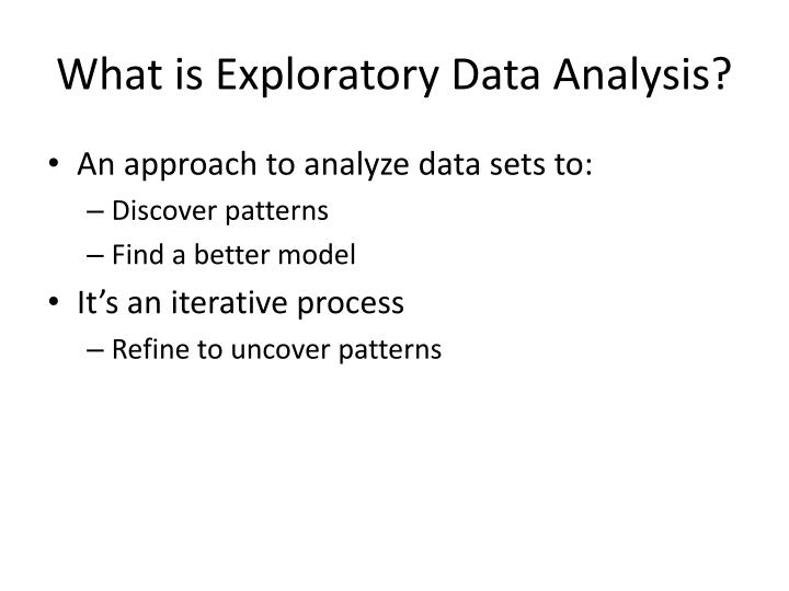 What is exploratory data analysis