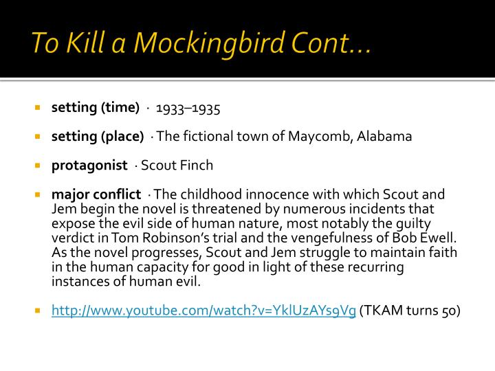To Kill a Mockingbird Cont…