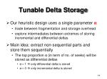 tunable delta storage