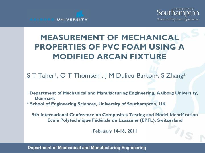 Measurement of mechanical properties of pvc foam using a modified arcan fixture