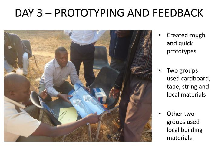 DAY 3 – PROTOTYPING AND FEEDBACK
