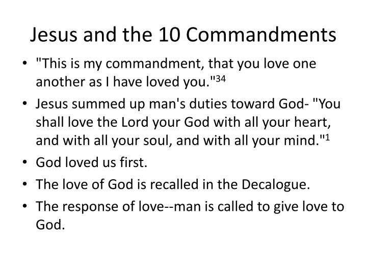 Jesus and the 10 Commandments