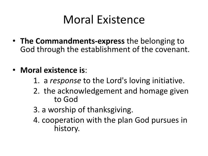 Moral Existence
