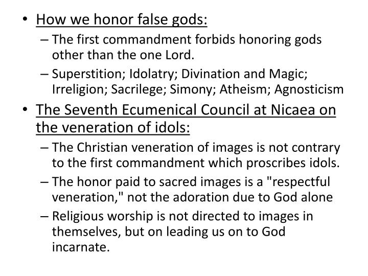 How we honor false gods: