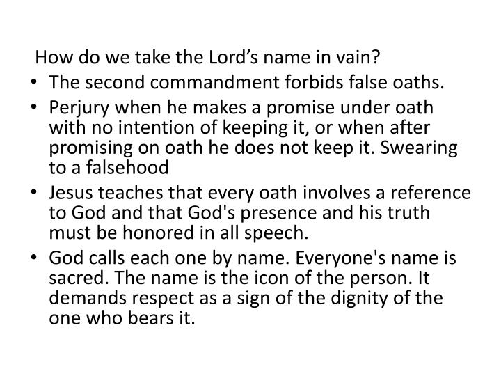 How do we take the Lord's name in vain?