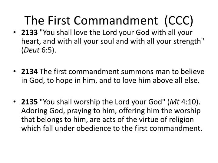 The First Commandment  (CCC)