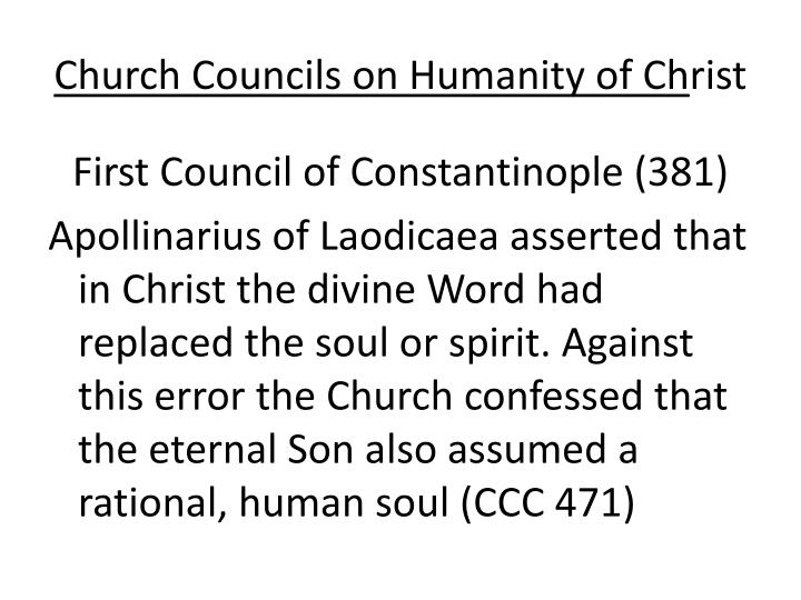 Church Councils on Humanity of Ch