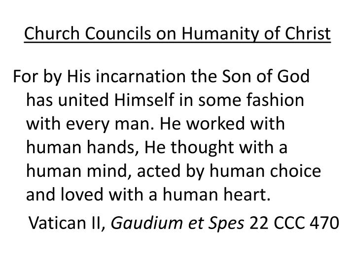 Church Councils on Humanity of Christ