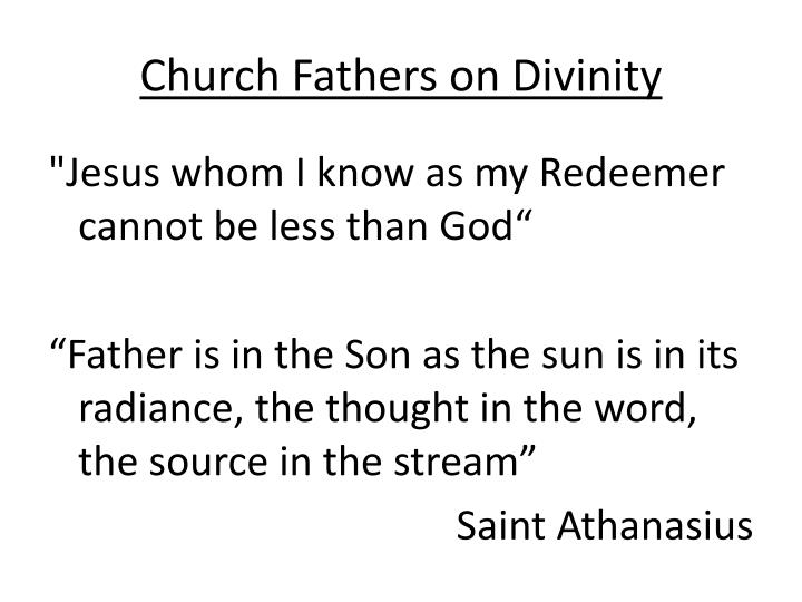 Church Fathers on Divinity