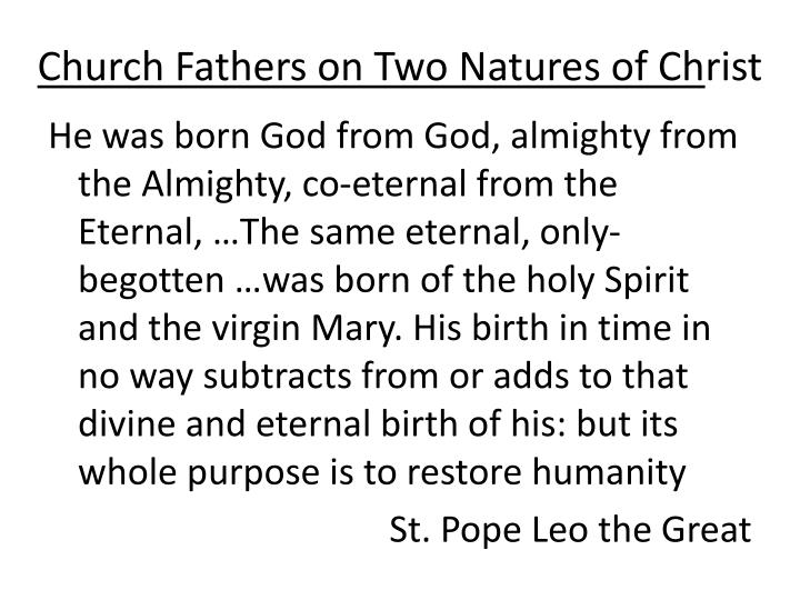 Church Fathers on Two Natures of Ch
