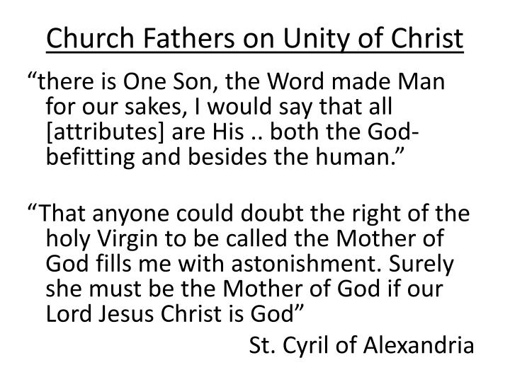 Church Fathers on Unity of Christ