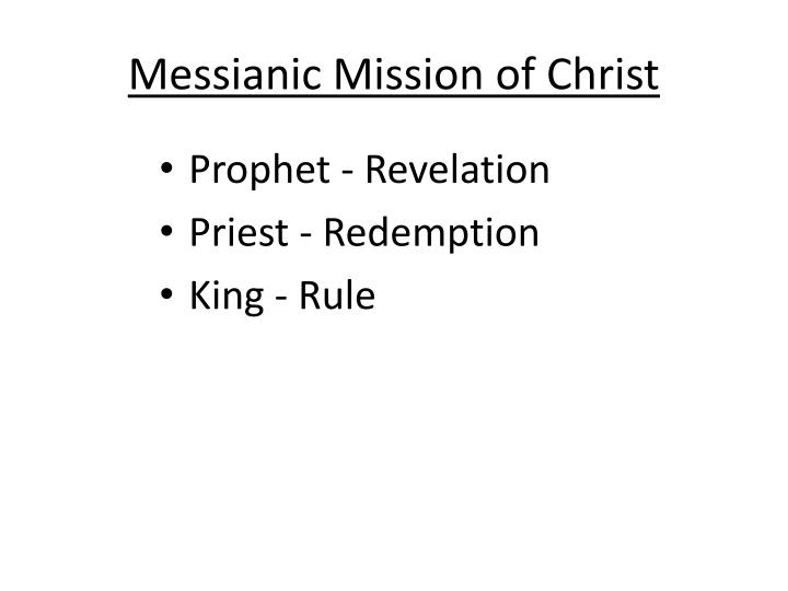 Messianic Mission of Christ